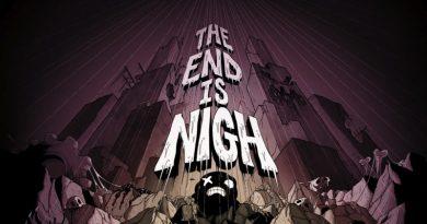 The End Is Nigh – краят е неизбежен